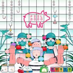 TOBYNOH x KOTONOHOUSE - Feel Good (Feat. くいしんぼあかちゃん) [Daily Earfood]