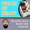 WHATS UP REMY CADIER? SKATE TALK EPISODE 19