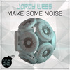 Jordy Wess - Make Some Noise [FREE DOWNLOAD]