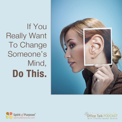 How to Change Minds by Listening