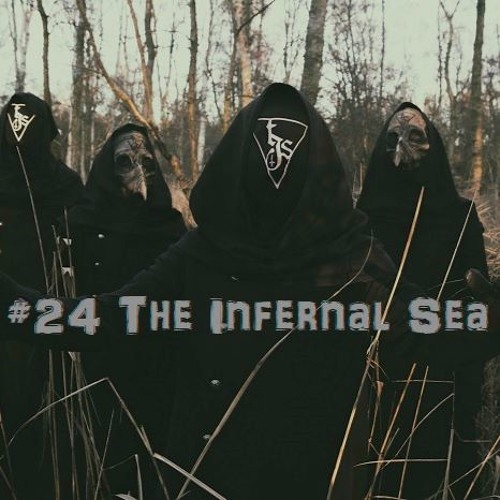 #24 The Infernal Sea