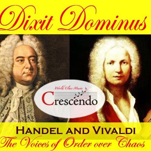 Dixit Dominus G.F. Handel - Chorus No. 1 from HWV 232