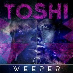 Toshi - Weeper (FNX Omar Remix)(AyOuB)