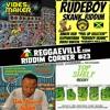 Reggaeville Riddim Corner #23 - Top Shelf, Anti-Racism, Rudeboy Skank & Vibes Maker Riddim [2018]