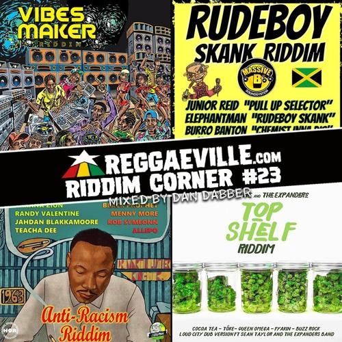 Reggaeville Riddim Corner #23 - Top Shelf, Anti-Racism