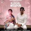 Ilegal Weapon (Dhol) - Garry Sandhu