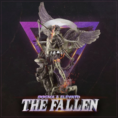 DOGMA X ELEVATD - The Fallen by DOGMA - Free download on ToneDen