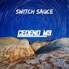 Switch Sauce - CEDENO M3 [FREE DOWNLOAD]