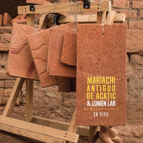Mariachi Antiguo de Acatic & Lumen lab - Tecuexe band