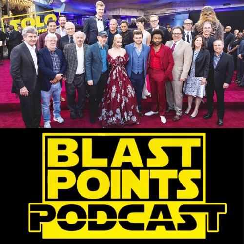 Episode 123 - Solo-Overload : The Solo A Star Wars Story Pre-Show Freakout