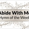 Abide With Me - Hymn of the Week by Faith Music Connection