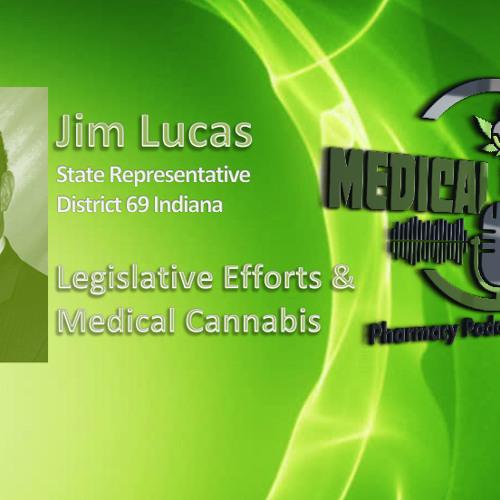 Successful Legislative Efforts of Medical Cannabis: Medical PotCast - PPN 604