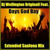Dj Wellington Originall Feat.  Days God Bay  (Extended Sanfona Mix Version)  2018 Portada del disco