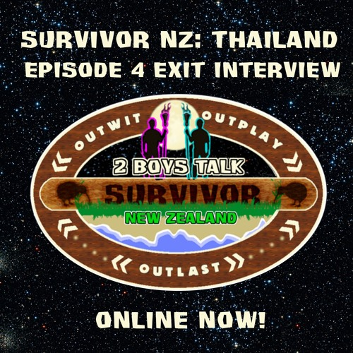 2BTS NZ S2 Thailand E04 Exit Interview