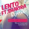Lento ft.Shakira_Nfasis&BrandonWithe