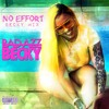 Bad Azz Becky - No Effort Freestyle (Tee Grizzley Remix)