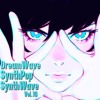 DreamWave/SynthPop/SynthWave. 10