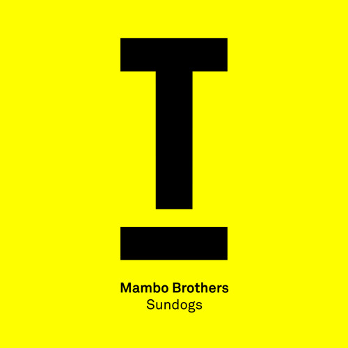 Mambo Brothers – 'Sundogs' – [MAGNETIC MAG EXCLUSIVE!]
