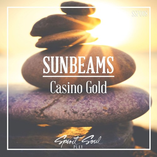 Casino Gold - Sunbeams (FREE DOWNLOAD SSP007)