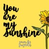 You Are My Sunshine - Moira dela Torre (cover)