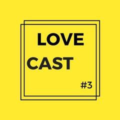 LoveCast #3 - Hraach - Eternal Soul
