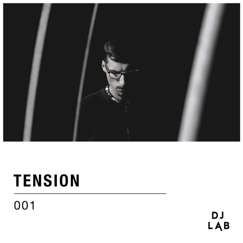 DJ LAB / 001 / Tension