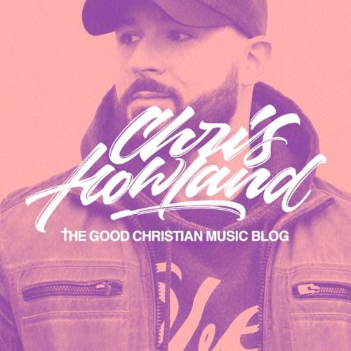 GCM Artist Spotlight Series: Chris Howland Mix