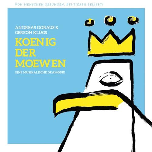 """Andreas Doraus & Gereon Klugs """"Koenig der Moewen"""" (VÖ 3.8.18)"""