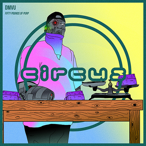 DMVU Releases 'Fifty Pounds Of Purp' On Circus Records ile ilgili görsel sonucu