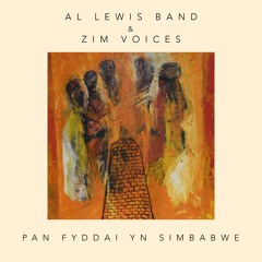 Al Lewis Band & ZimVoices - Pan Fyddai yn Simbabwe