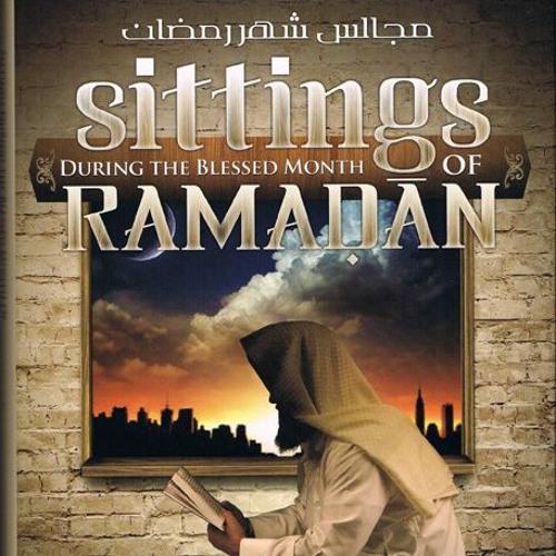 Majaalis Ramadan - Shaykh Uthaymeen | Abu Muhammad al Maghribee