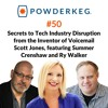 Download #50: Secrets to Industry Disruption w/ Voicemail Inventor Scott Jones, w/Summer Crenshaw & Ry Walker Mp3