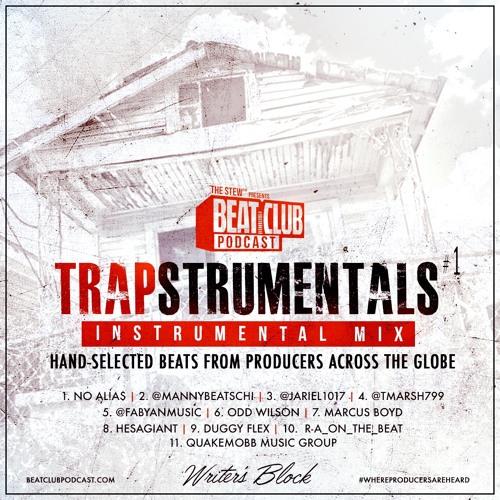Beat Club Podcast presents: TRAPSTRUMENTALS VOL 1