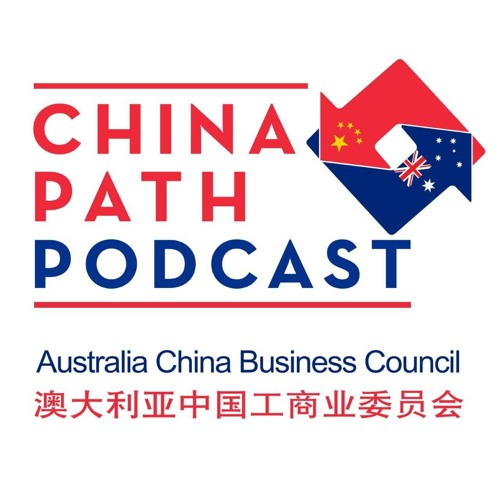 #15 - A Relationship Beyond the Transactional - Geoff Raby (former Australian ambassador to China)