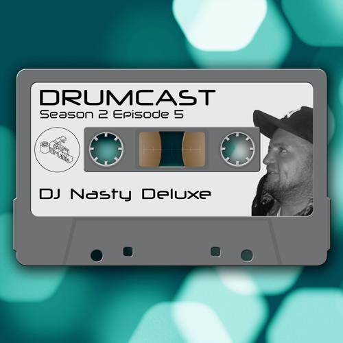 CoD Drumcast - Season 2 - Episode 5 - DJ Nasty Deluxe
