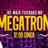 SET FUNK 2018 - AS MAIS TOCADAS NO MEGATRON (12 DO Portada del disco