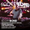 SCOTT BOND UnKonscious Beach Festival Pure Trance Stage 2018 [DOWNLOAD > PLAY > SHARE!!!]