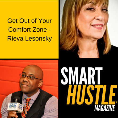 Get Out of Your Comfort Zone - Rieva Lesonsky