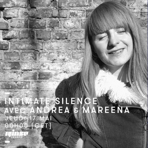 Intimate Silence Radio 026 | Mareena