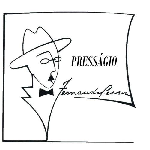 PRESSÁGIO (Poema de Fernando Pessoa)