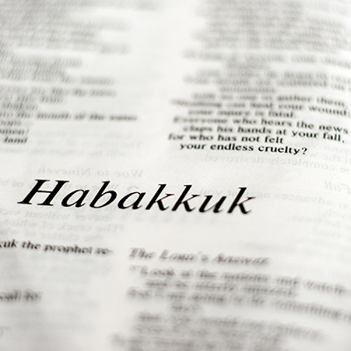 The Conclict of Faith in the Face of Evil: A Believer's Struggle: Habakkuk 1:1-4