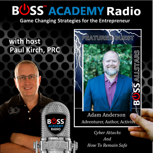 189 - Adam Anderson - Cyber Security Attacks And Your Defense