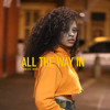 All The Way In| Ella Mai type | $50.00 L $200.00 E