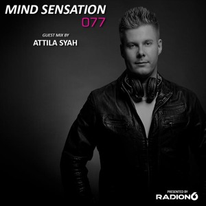 Radion6 & Attila Syah - Mind Sensation 077 2018-04-13 Artwork