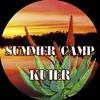 SUMMER CAMP *KUIER      MUTHA FM PROMO