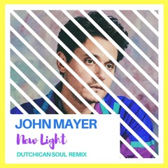 """John Mayer 'New Light' (Dutchican Soul """"Smooth Operator"""" Remix) www.dutchicansoul.com"""