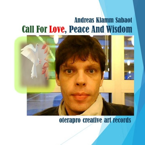 Call For Peace, Love And Wisdom
