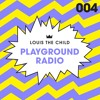 Louis The Child - Playground Radio #004