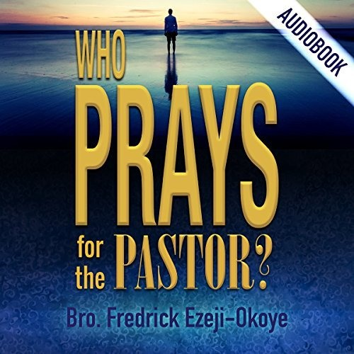 Who Prays For the Pastor_Family Priorities (made with Spreaker)