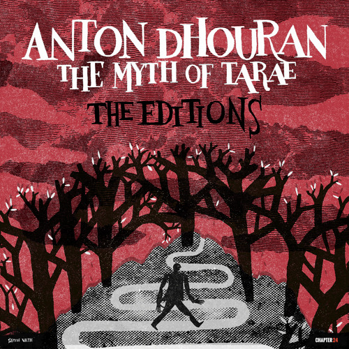 Anton Dhouran Ft. Ed Bergley | The Myth of Tarea (Third Son Remix)